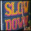 sholanda: (slowdown)