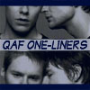 qaf_one_liners: (Default)