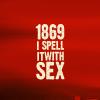 alohdark: (1869 Spelled SEX)