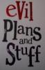 geordieyankee: (Evil Plan)
