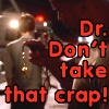 coffeebuddha: (dr don't take that)