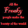 aerdran: (Freaky People)