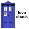 "gutterblack: A picture of the TARDIS with the caption ""love shack"". (Redscharlach - Love Shack)"