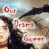 ourdramaqueen: (drama queen) (Default)