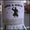 bizarre: (Hire a Ninja)