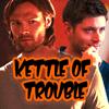 meus_venator: (Kettle of trouble)