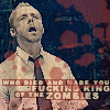 slutkissgirl: (shaun of the dead; king of the zombies)