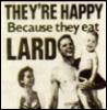 fatesfolly: (lard)