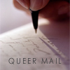 queermail: (queer mail)