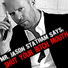 darkflame173: (Statham says SYBM!)