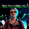 """jain: Holtzmann. Text: """"Who you gonna call?"""" (ghostbusters who you gonna call)"""