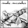 onedayleft: (make mistakes)