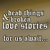 rootsofthestories: (writing: broken love stories)