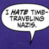 sermocinare: (Time traveling nazis)