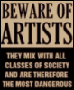 labelleizzy: (Artists are Dangerous)