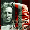 scap3goat: (alan rickman: just me... what else?)