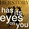 "hederahelix: Hamilton's women and the words ""Herstory has its eyes on you."" (Herstory)"