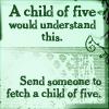 nina_in_technicolor: (Fetch a child of five)