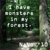 innerslytherin: (nano - monsters in my forest)