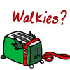 ante_luce: (Toaster Walkies)