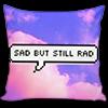 zimena: (Text - Sad but still rad)