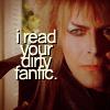 dream_wia_dream: (Labyrinth - Jareth - I read your dirty F)