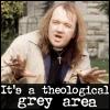 erinpuff: (Theological Grey Area)