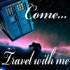 paragraphs: Come Travel with Me (Dr Who) (Default)