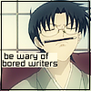 "quaggy: ""Be Wary of Bored Writers"" (Writer)"
