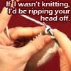 twilytgardnfaery: (knit, grr)