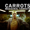 sanitylapse: (DH: Carrots! Medicinal carrots!)