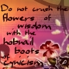 mi_guida: (flowers, cynicism, hobnail boots, wisdom)