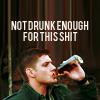 renrenren3: (SPN * not drunk enough)