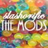 slashorificmods: (mods)