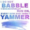 cellardor: (Buffy babble yammer)