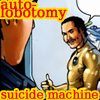 therobotmuse: (auto-lobatomy suicide machine!)