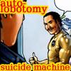 therobotmuse: (auto-lobatomy suicide machine!)