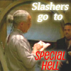 magelette42: (Slashers special hell)