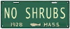 "aunthippie: A green vintage Mass license plate reading ""NO SHRUBS"" (no shrubs)"