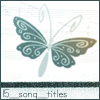15_song_titles: (Butterfly)