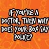 dizmo: (dw - box says police)