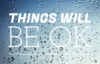 akinyi: (things will be ok)