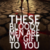 apiphile: (these bloody men)