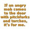 random_ficcery: (Angry Mob For Me)