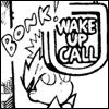ironphoenix: (wake up call)