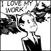 ironphoenix: (I love my work)