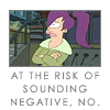 supercheesegirl: (futurama - leela negative)