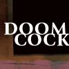 fearmeforiampink: (Doom Cock)