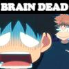 fh14: (Brain Dead  [Oofuri])
