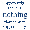 jinshei: (nothing that cannot happen)
